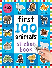 First 100 Animals Sticker Book: Over 500 Stickers