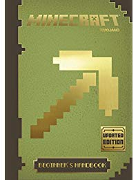 Minecraft Handbook 1: The Beginner's Handbook: Updated Edition