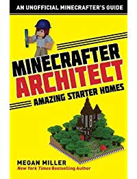 Minecrafter Architect: Amazing Starter Homes