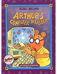 Arthur's Computer Disaster: An Arthur Adventure