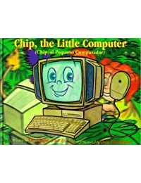 Chip, el Pequeno Computador / Chip, the Little Computer