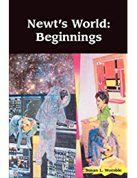 Newt's World: Beginnings