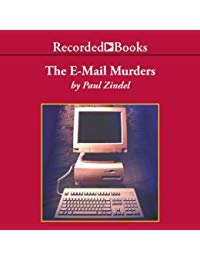 The E-Mail Murders: P.C. Hawke Mysteries