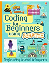 Coding for Beginners - Using Scratch (for tablet devices): For tablet devices