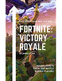 Fortnite: Victory Royale: Fast Track Your Way To A Win