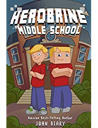 Herobrine Middle School: A Minecraft Book