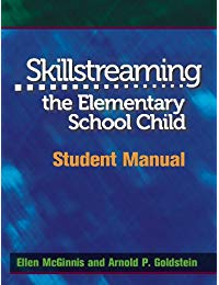 Skillstreaming the Elementary School Child: Student Manual
