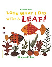 Look What I Did with a Leaf!