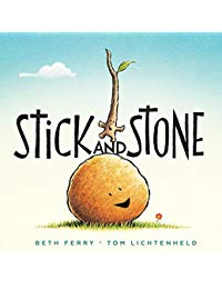 Stick and Stone: Illus by Tom Lichtenheld