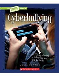 A True Book - Guides to Life: Cyberbullying