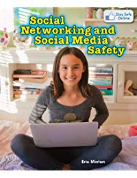 Social Networking and Social Media Safety