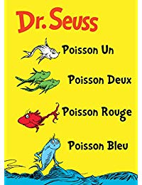 Poisson Un Poisson Deux Poisson Rouge Poisson Bleu: The French Edition of One Fish Two Fish Red Fish Blue Fish