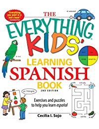 The Everything Kids' Learning Spanish Book: Exercises and puzzles to help you learn Espanol