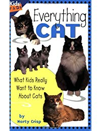 Everything Cat: What Kids Really Want to Know about Cats