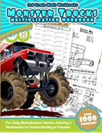 3rd Grade Math Workbooks Monster Trucks Multiplication Workbook: Fun Daily Multiplication Games, Coloring & Worksheets for Homeschooling or Practice