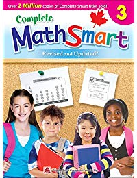Complete MathSmart 3 (Revised & Updated): Canadian Curriculum Math Workbook for Grade 3