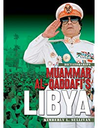 Dictatorships:Muammar al-Qaddafi's Libya