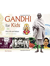 Gandhi for Kids: His Life and Ideas, with 21 Activities