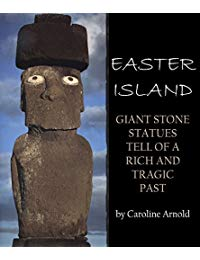 Easter Island: Giant Stone Statues Tell of a Rich and Tragic Past
