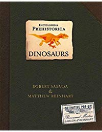 Encyclopedia Prehistorica Dinosaurs Pop-Up
