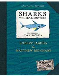 Encyclopedia Prehistorica Sharks and Other Sea Monsters Pop-Up