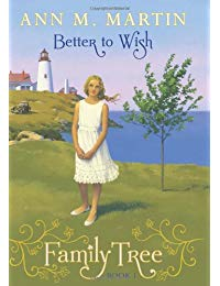 Family Tree Book One: Better to Wish