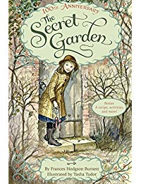 The Secret Garden: The 100th Anniversary Edition with Tasha Tudor Art and Bonus Materials