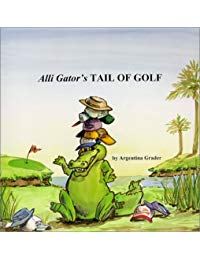 Alli Gator's Tail of Golf