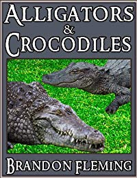 Children's book: Alligators and Crocodiles - Awesome Pictures & Fun Facts on Animals