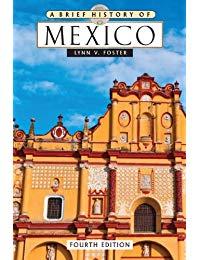A Brief History of Mexico