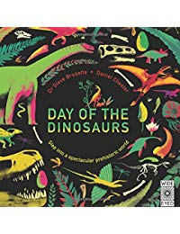 Day of the Dinosaurs: Step into a spectacular prehistoric world