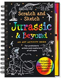 Jurassic & Beyond Scratch and Sketch: An Art Activity Book for Prehistoric Artists and Explorers of All Ages