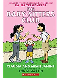 The Baby-Sitters Club Graphic Novel #4: Claudia and Mean Janine (Full Color Edition)