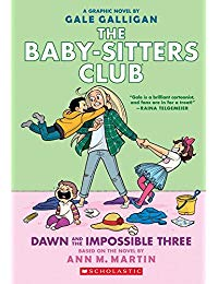 The Baby-sitters Club Graphix #5: Dawn and the Impossible Three: Full-Color Edition