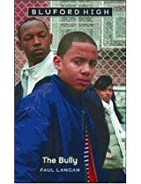 Bluford High #5: The Bully