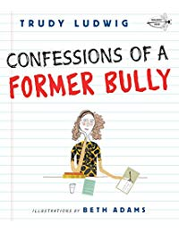 Confessions of a Former Bully