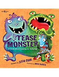 Tease Monster: A Book About Teasing vs. Bullying