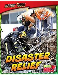 Disaster Relief (Heroic Jobs)