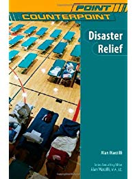 Disaster Relief (Point/Counterpoint (Chelsea Hardcover))