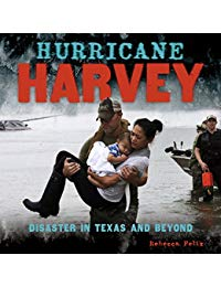 Hurricane Harvey: Disaster in Texas and Beyond