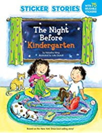 The Night Before Kindergarten (Sticker Stories)