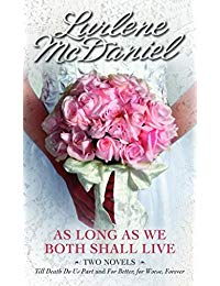 As Long as We Both Shall Live: Two Novels