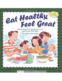 Eat Healthy, Feel Great