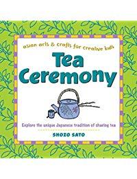 Tea Ceremony: Explore the unique Japanese tradition of sharing tea