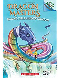 Dragon Masters #10: Waking the Rainbow Dragon: A Branches Book