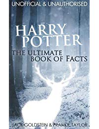 Harry Potter: The Ultimate Book of Facts
