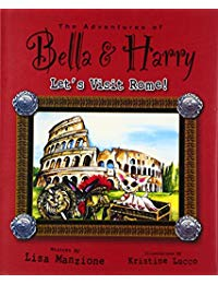 Let's Visit Rome!: Adventures of Bella & Harry