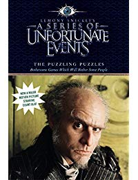 A Series of Unfortunate Events: The Puzzling Puzzles: Bothersome Games Which Will Bother Some People