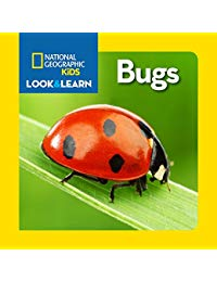 National Geographic Kids Look and Learn: Bugs