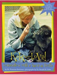 Koko Love Conversations With A Signing Gorilla